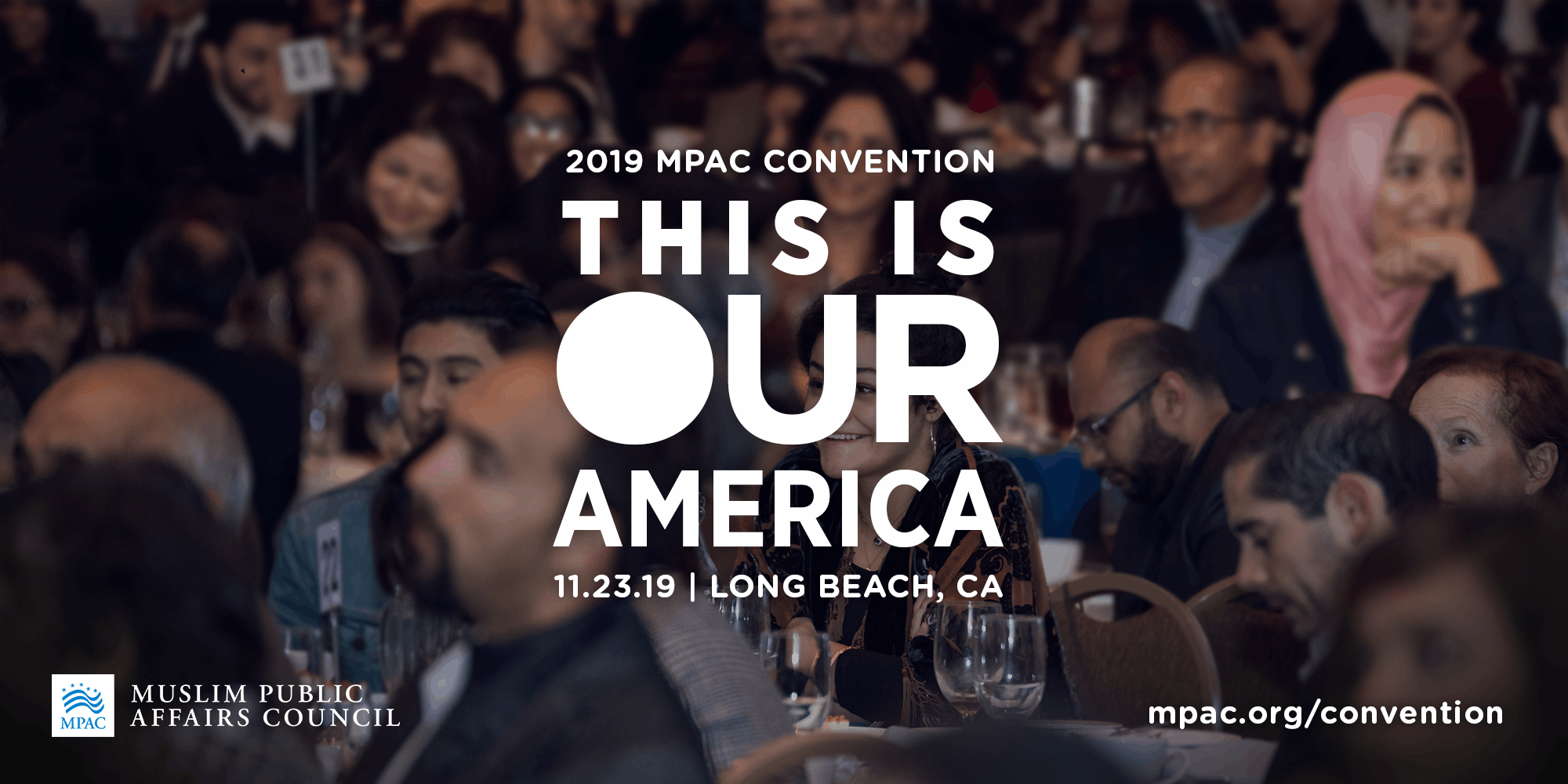 My Thoughts on The 2019 Muslim Public Affairs Council Annual Convention